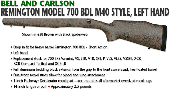 Bell and Carlson Remington 700 BDL, M40 Style, LEFT HAND