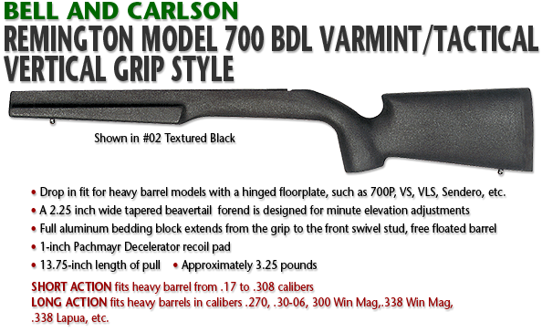 Bell and Carlson Remington 700 BDL, Varmint/Tactical Vertical Grip Style