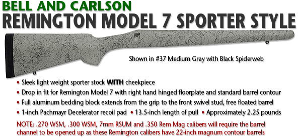 Bell and Carlson Remington Model 7 Sporter Style